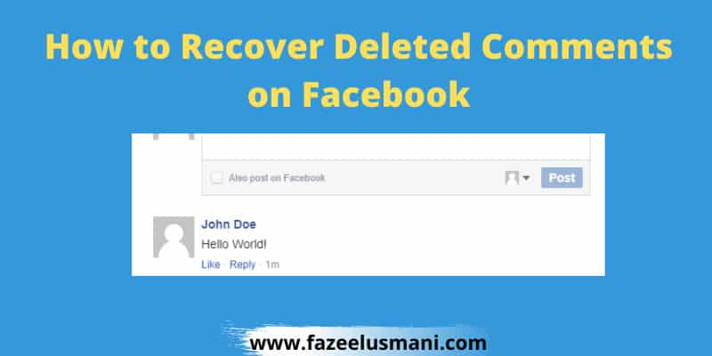 how-to-recover-deleted-comments-on-facebook