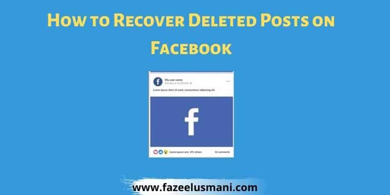 how-to-recover-deleted-posts-on-facebook