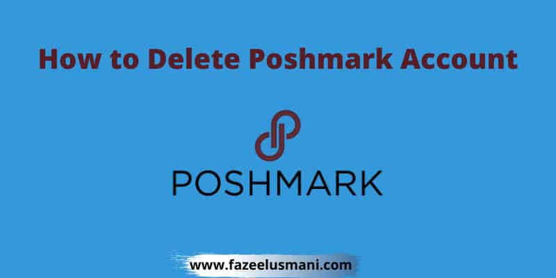 how-to-delete-poshmark-account