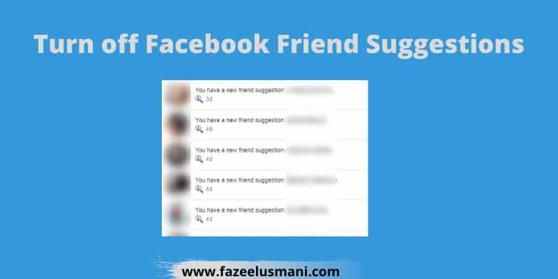 how-to-turn-off-friend-suggestions-on-facebook