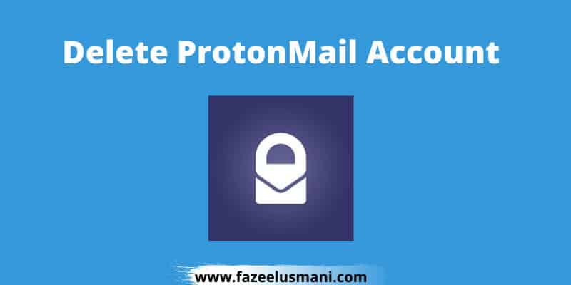 how-to-delete-protonmail-account