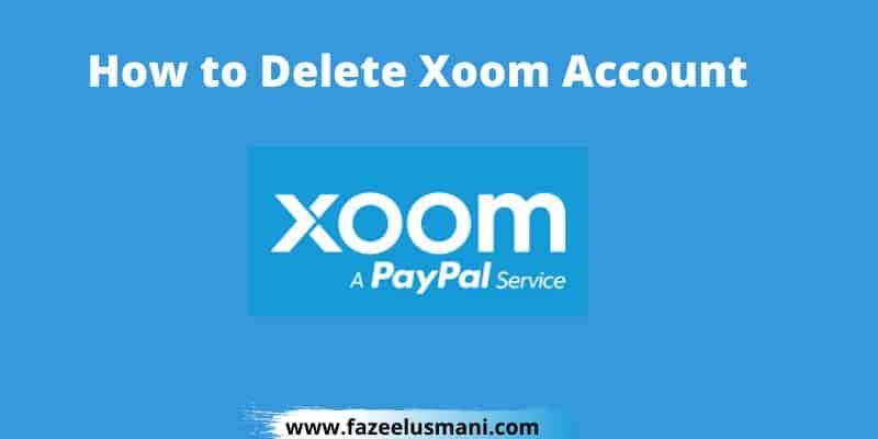 how-to-delete-xoom-account
