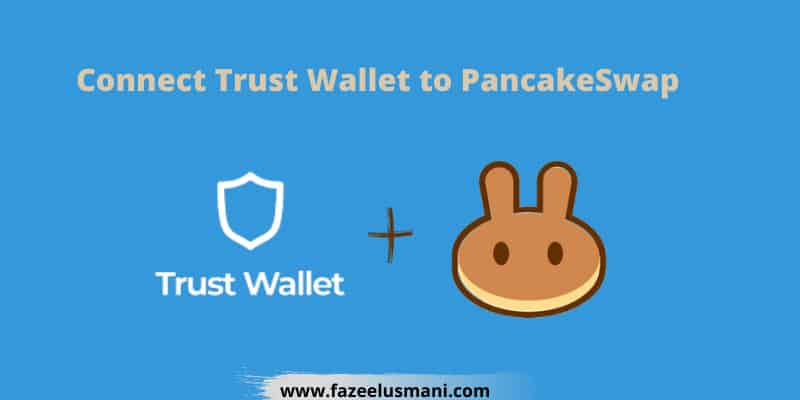 how-to-connect-trust-wallet-to-pancakeswap