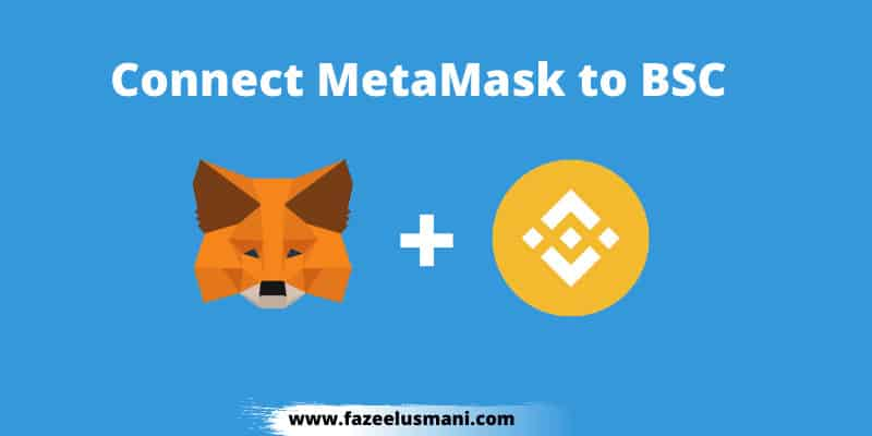 how-to-connect-metamask-to-binance-smart-chain