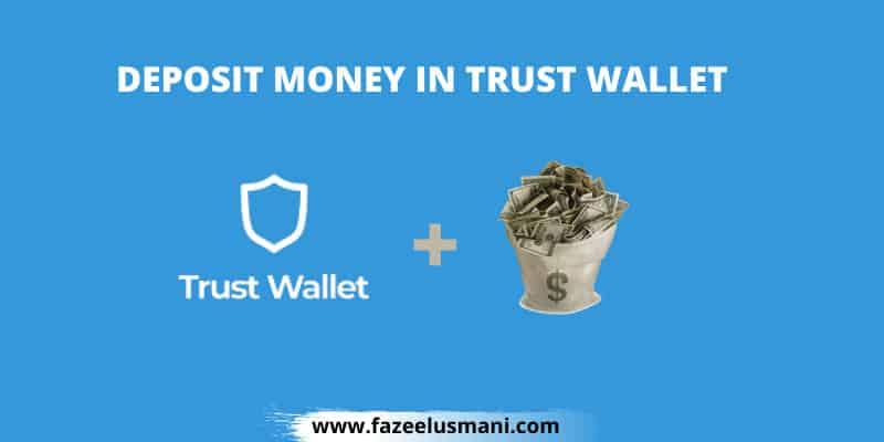 how-to-deposit-money-in-trust-wallet