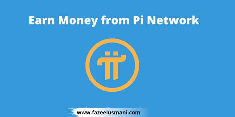 how-to-earn-money-from-pi-network