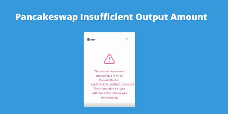 pancakeswap-insufficient-output-amount