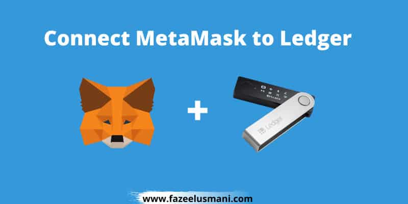how-to-connect-metamask-to-ledger