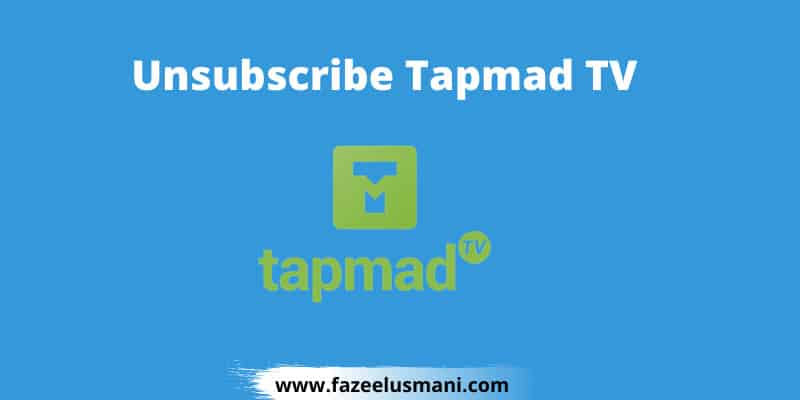 how-to-unsubscribe-tapmad-tv