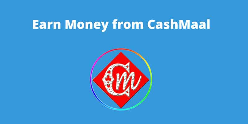 how-to-earn-from-cashmaal