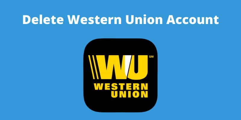 how-to-delete-western-union-account
