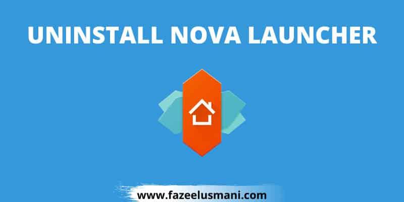 how-to-uninstall-nova-launcher