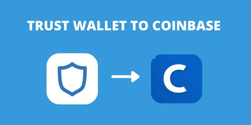 how-to-transfer-from-trust-wallet-to-coinbase-wallet